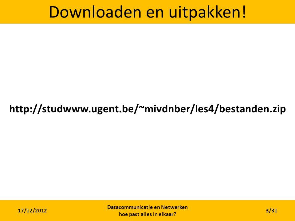 Downloaden en uitpakken!