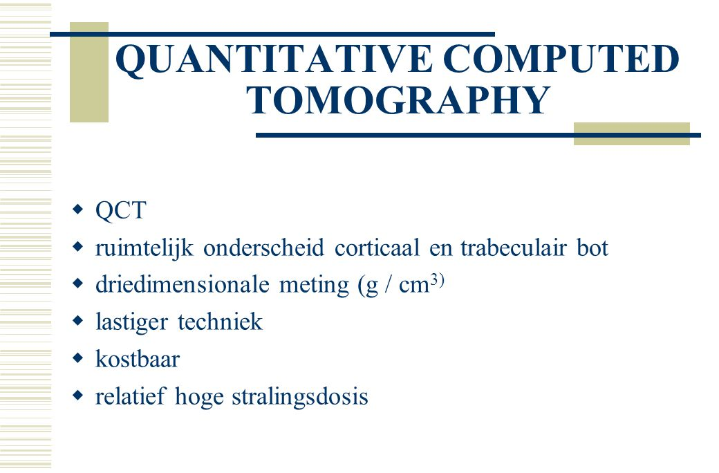 QUANTITATIVE COMPUTED TOMOGRAPHY