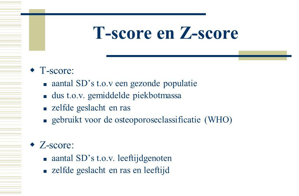 T-score en Z-score T-score: Z-score: