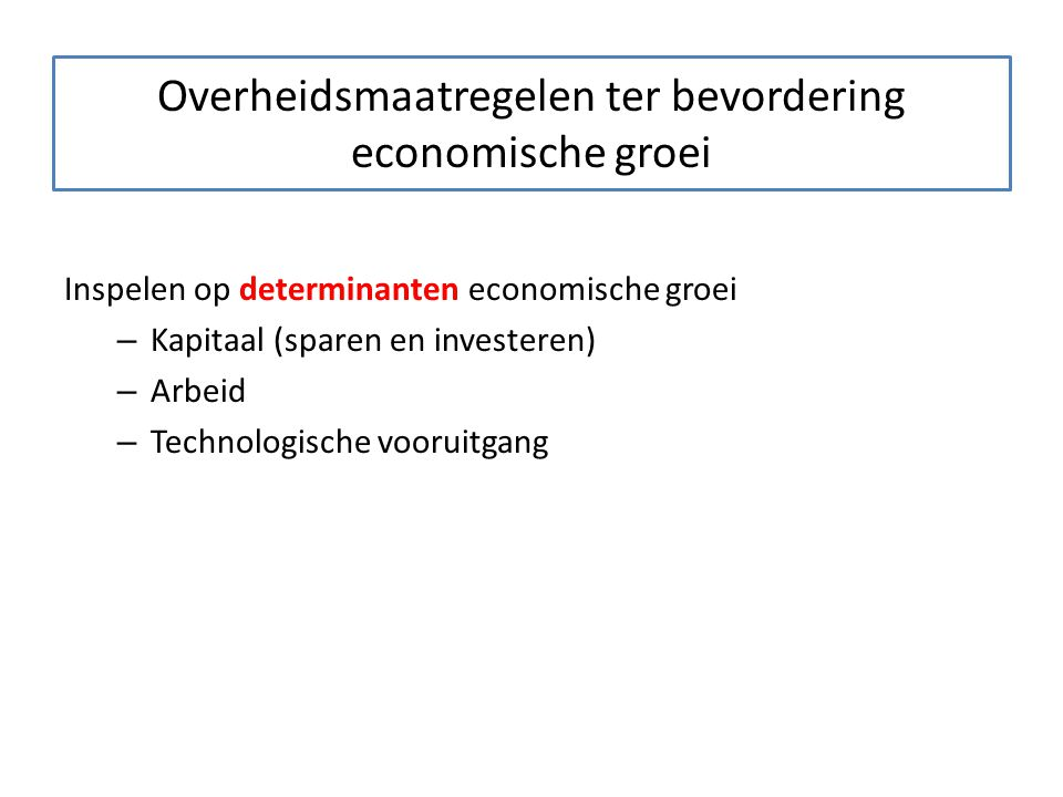 Overheidsmaatregelen ter bevordering economische groei