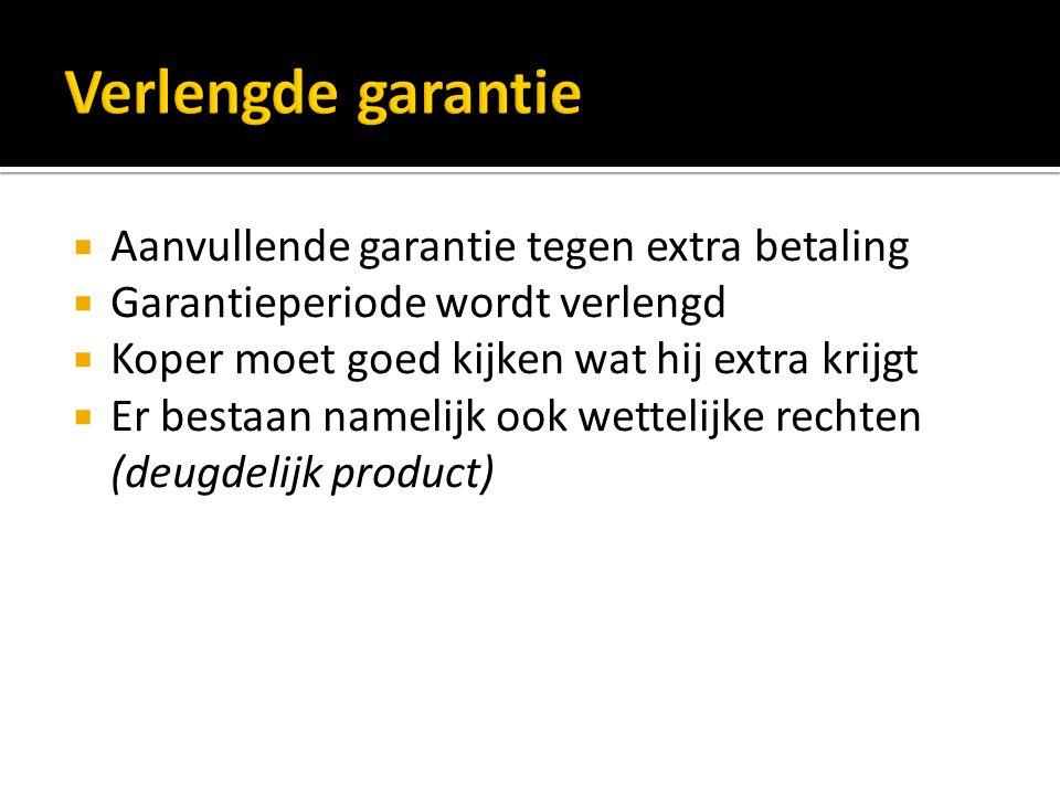 Verlengde garantie Aanvullende garantie tegen extra betaling