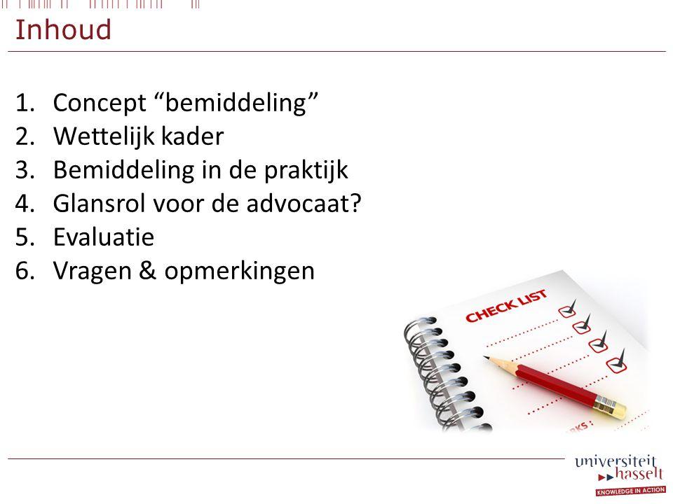 Concept bemiddeling Wettelijk kader Bemiddeling in de praktijk