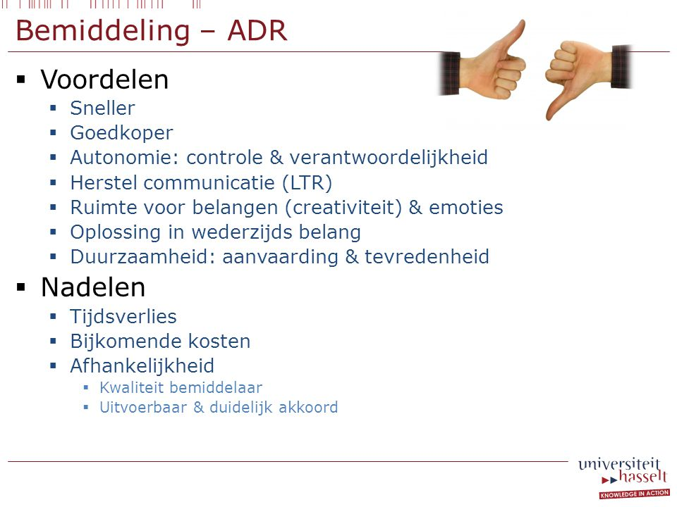 Bemiddeling – ADR Voordelen Nadelen Sneller Goedkoper