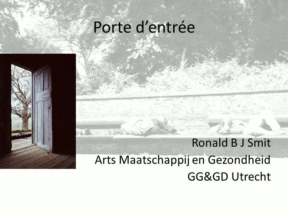 Porte d'entrée Ronald B J Smit Arts Maatschappij en Gezondheid