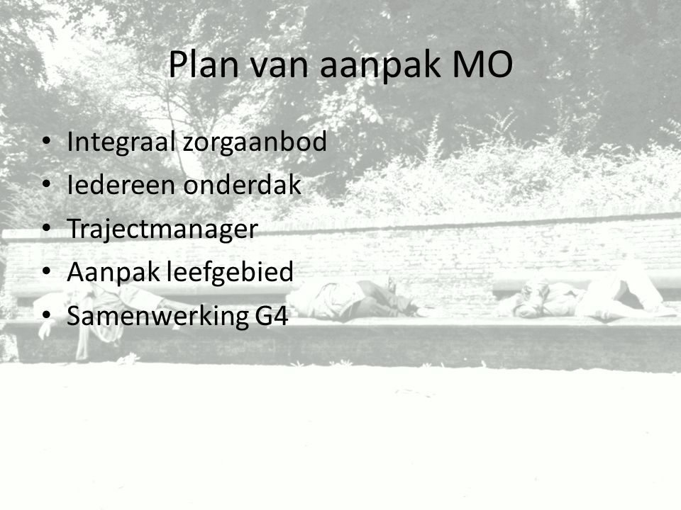 Plan van aanpak MO Integraal zorgaanbod Iedereen onderdak