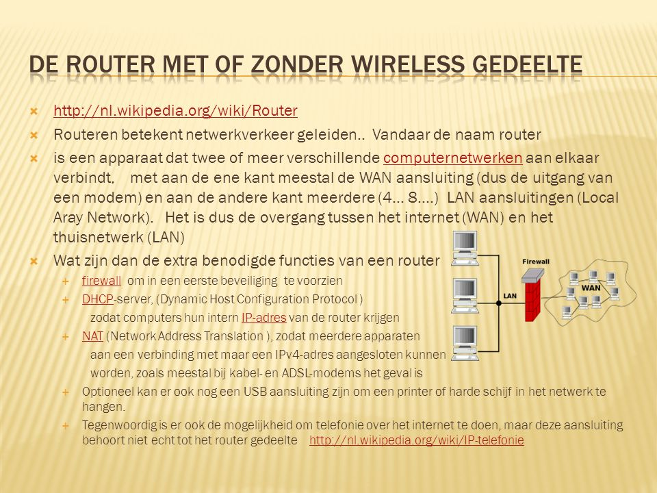 De router met of zonder Wireless gedeelte