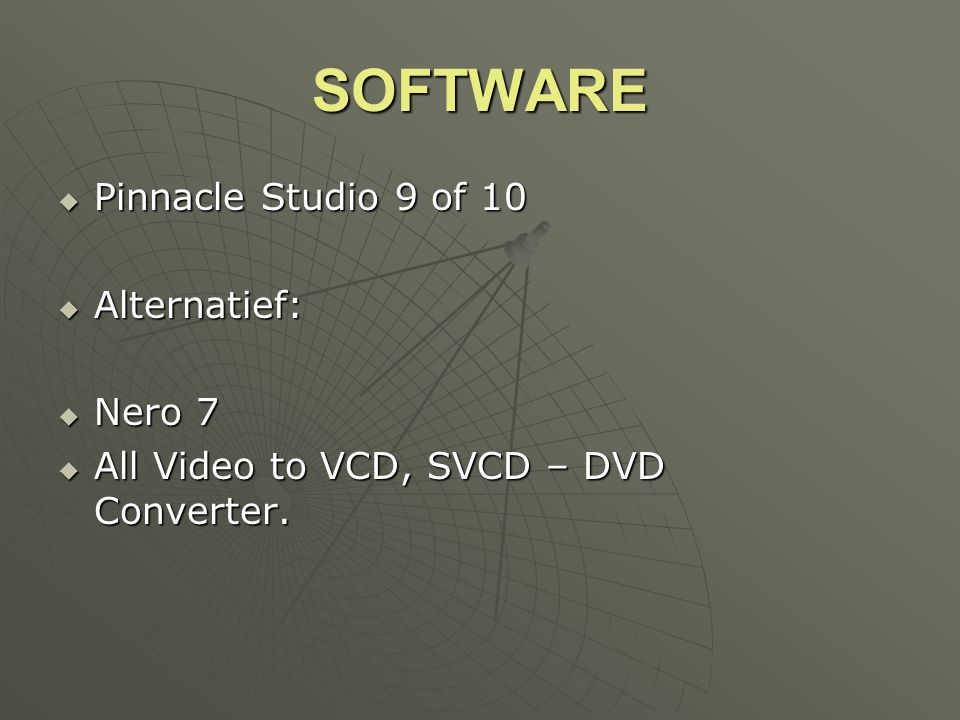 SOFTWARE Pinnacle Studio 9 of 10 Alternatief: Nero 7