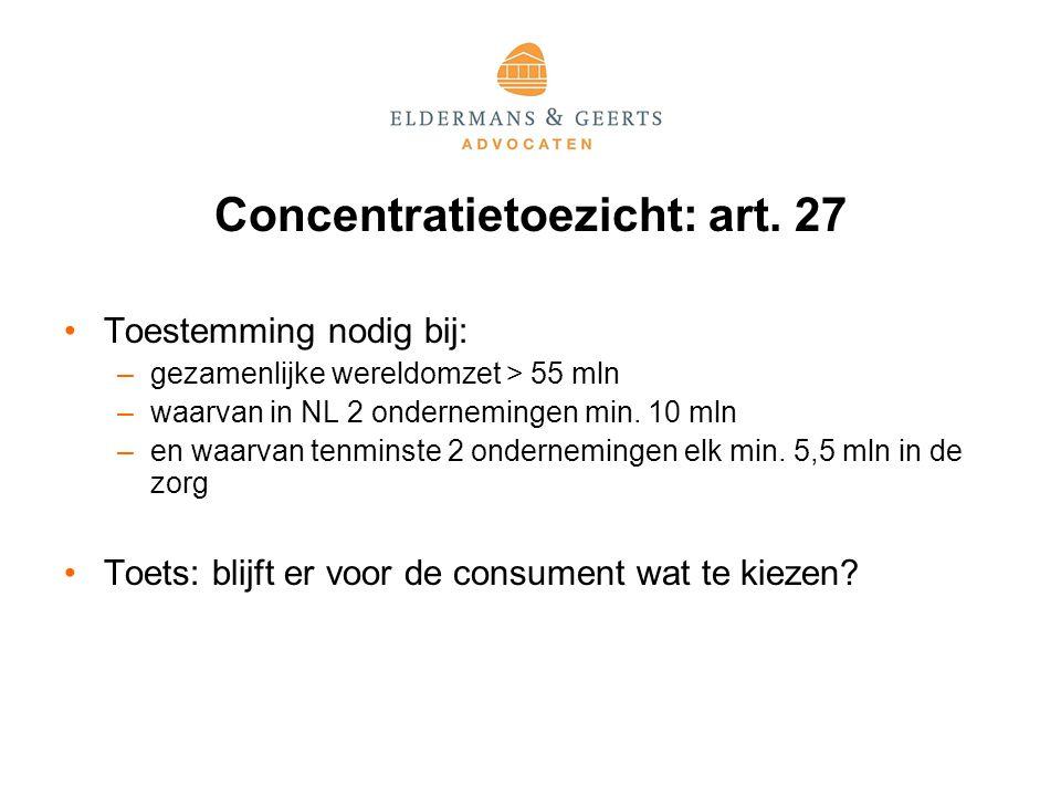 Concentratietoezicht: art. 27