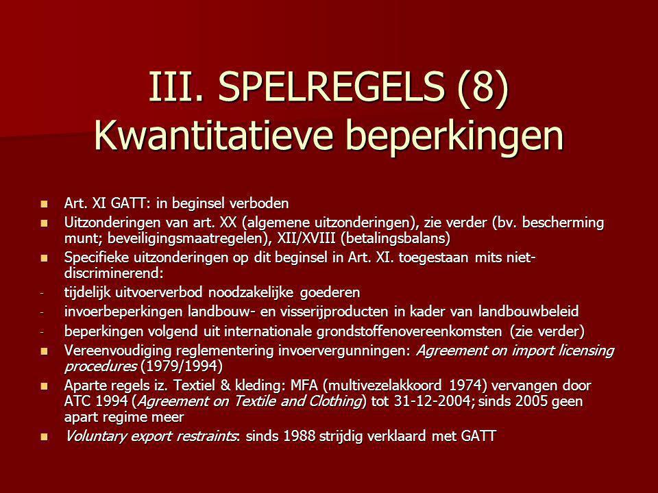 III. SPELREGELS (8) Kwantitatieve beperkingen