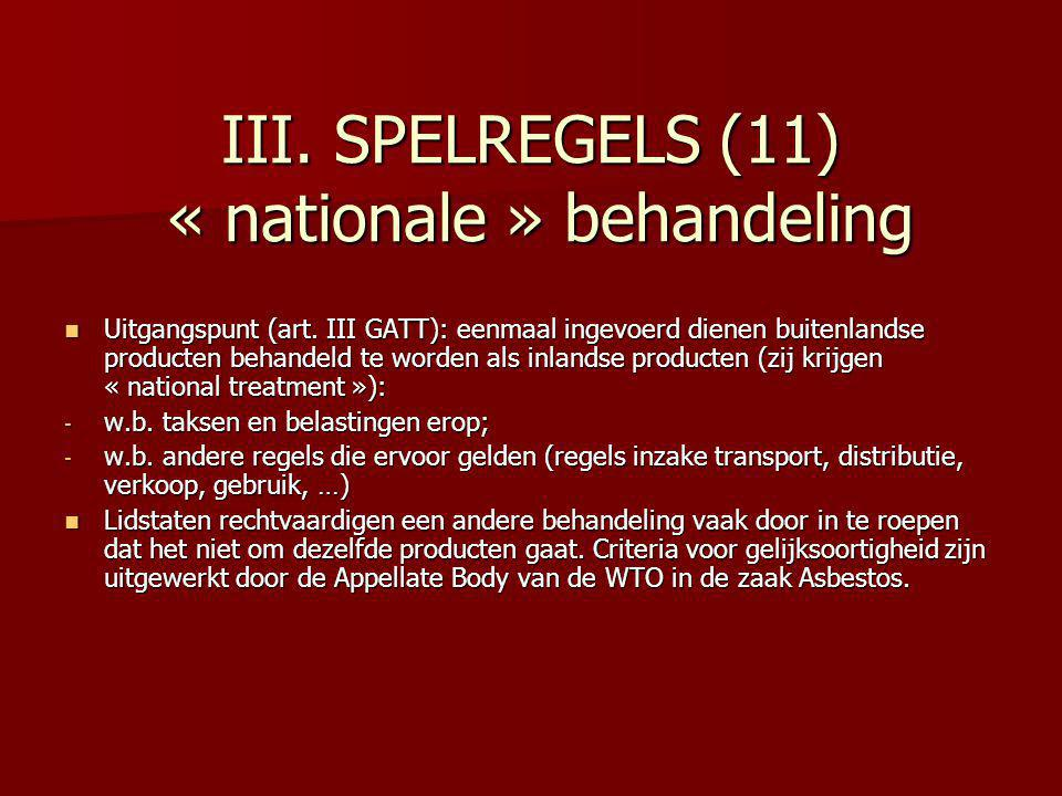 III. SPELREGELS (11) « nationale » behandeling