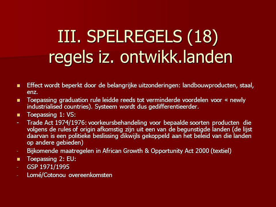 III. SPELREGELS (18) regels iz. ontwikk.landen