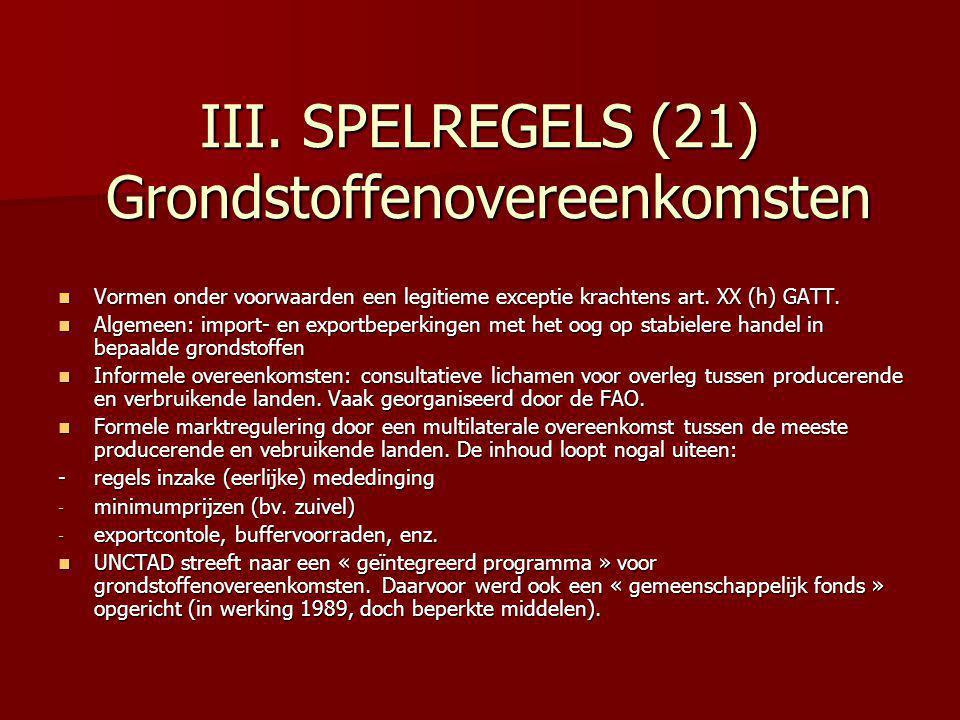 III. SPELREGELS (21) Grondstoffenovereenkomsten