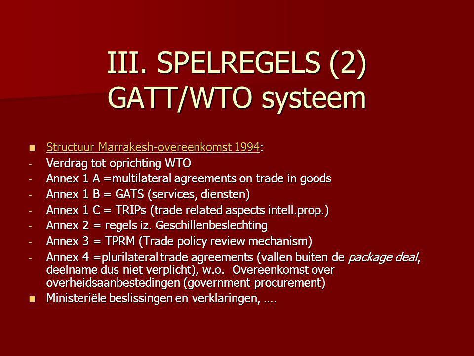 III. SPELREGELS (2) GATT/WTO systeem