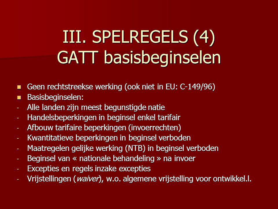 III. SPELREGELS (4) GATT basisbeginselen