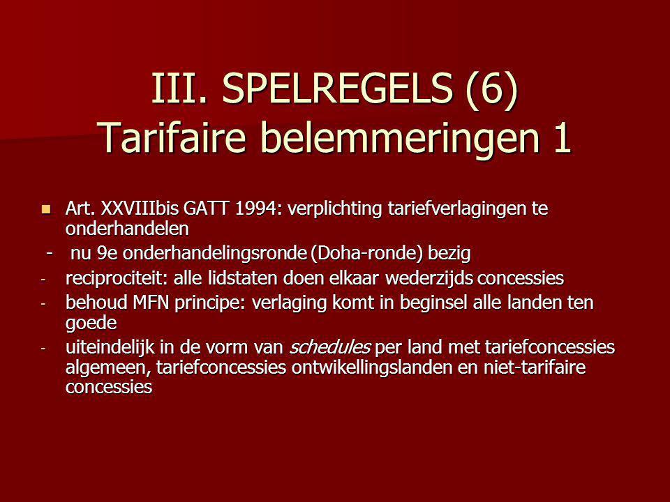 III. SPELREGELS (6) Tarifaire belemmeringen 1