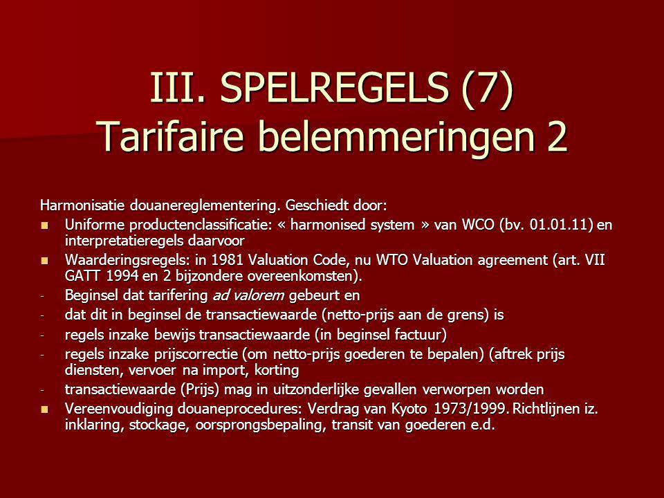 III. SPELREGELS (7) Tarifaire belemmeringen 2