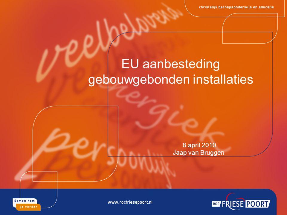 EU aanbesteding gebouwgebonden installaties
