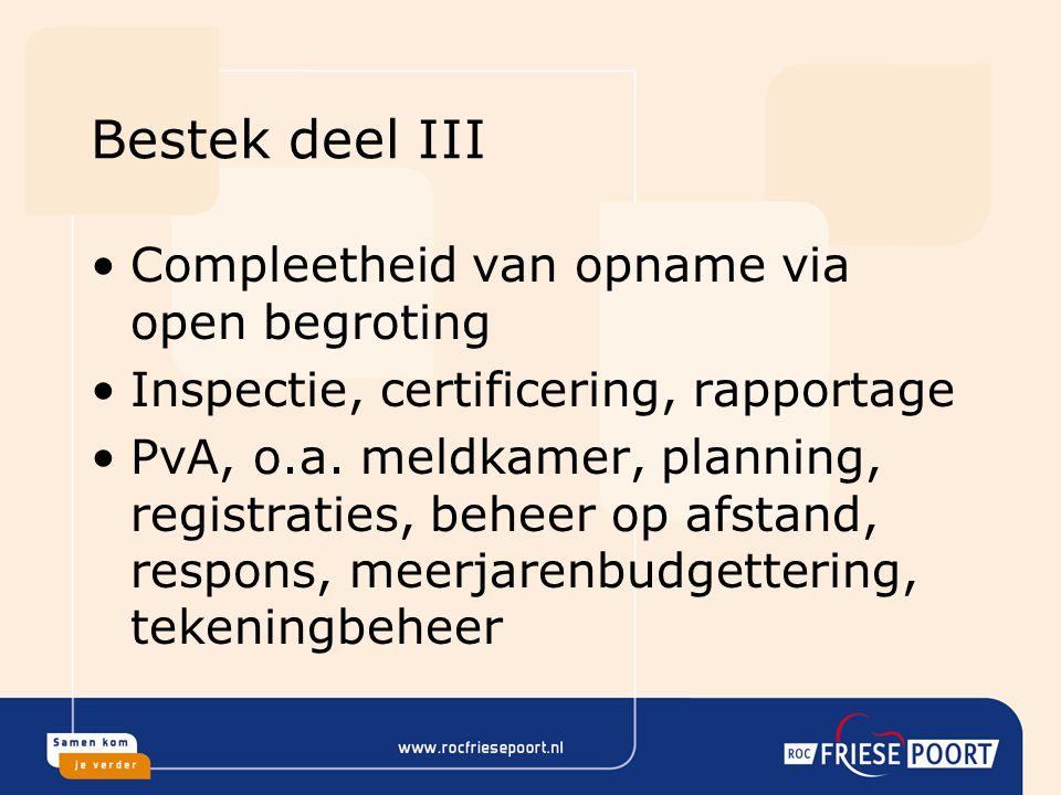 Bestek deel III Compleetheid van opname via open begroting