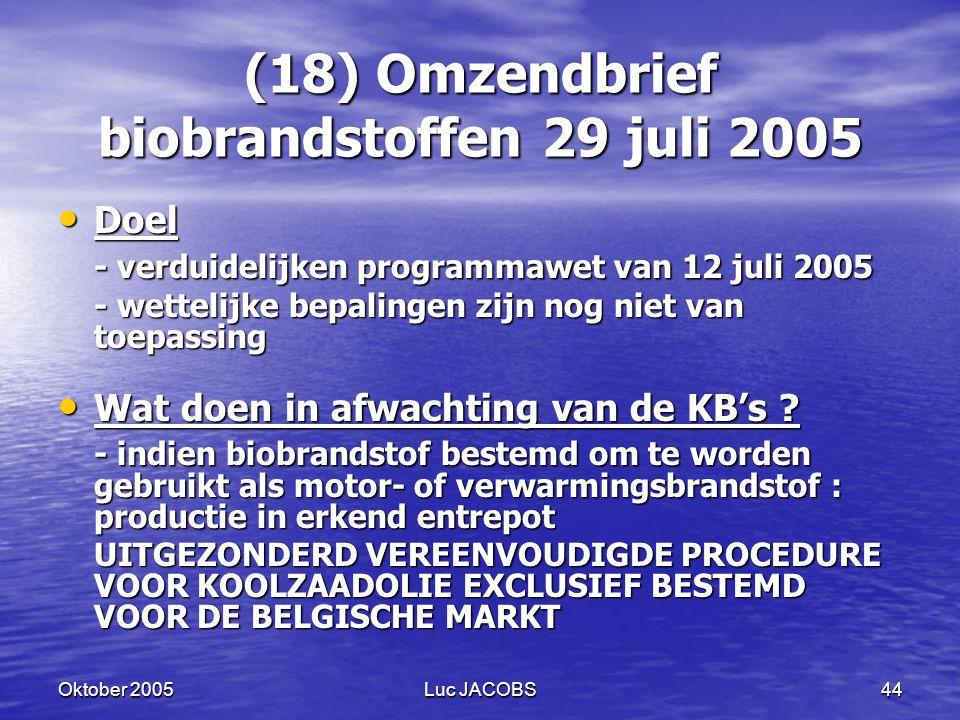 (18) Omzendbrief biobrandstoffen 29 juli 2005