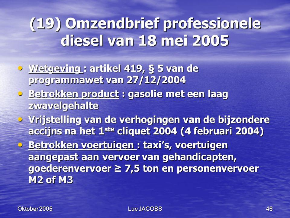 (19) Omzendbrief professionele diesel van 18 mei 2005
