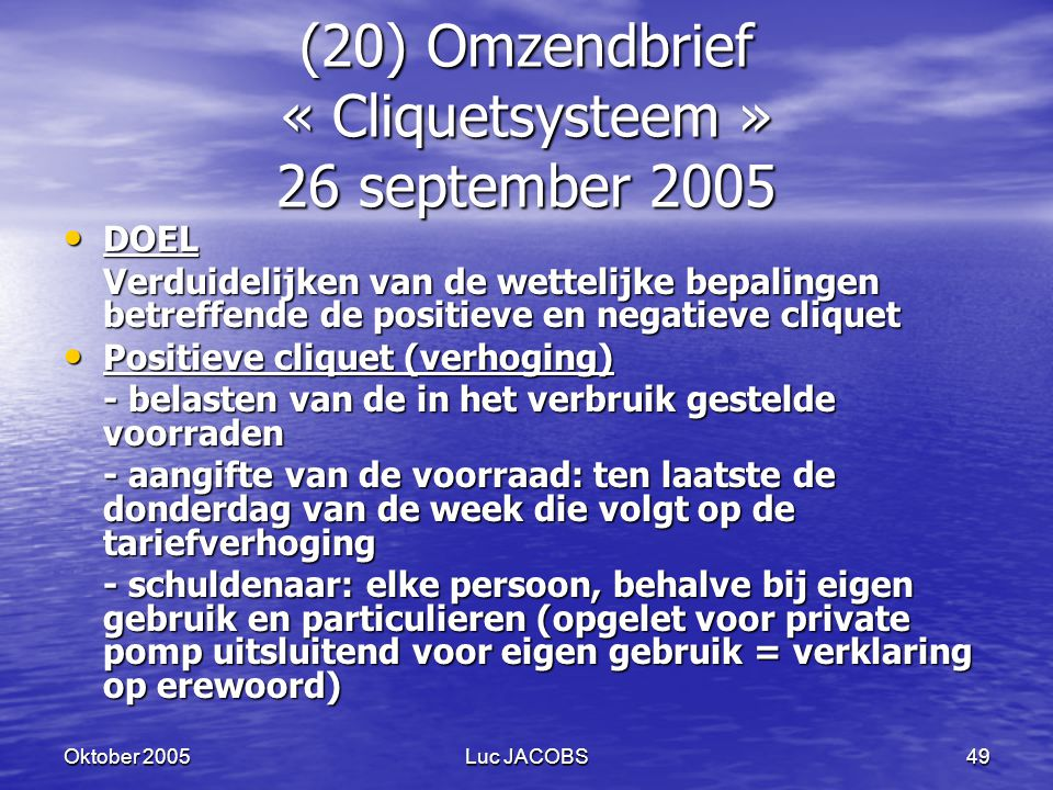 (20) Omzendbrief « Cliquetsysteem » 26 september 2005