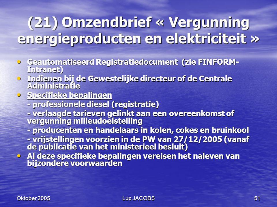 (21) Omzendbrief « Vergunning energieproducten en elektriciteit »
