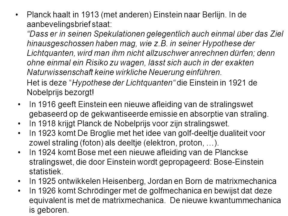 Planck haalt in 1913 (met anderen) Einstein naar Berlijn