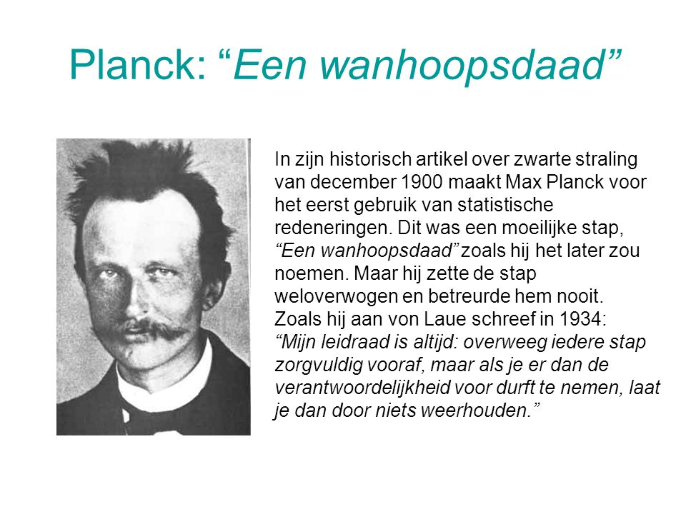 Planck: Een wanhoopsdaad