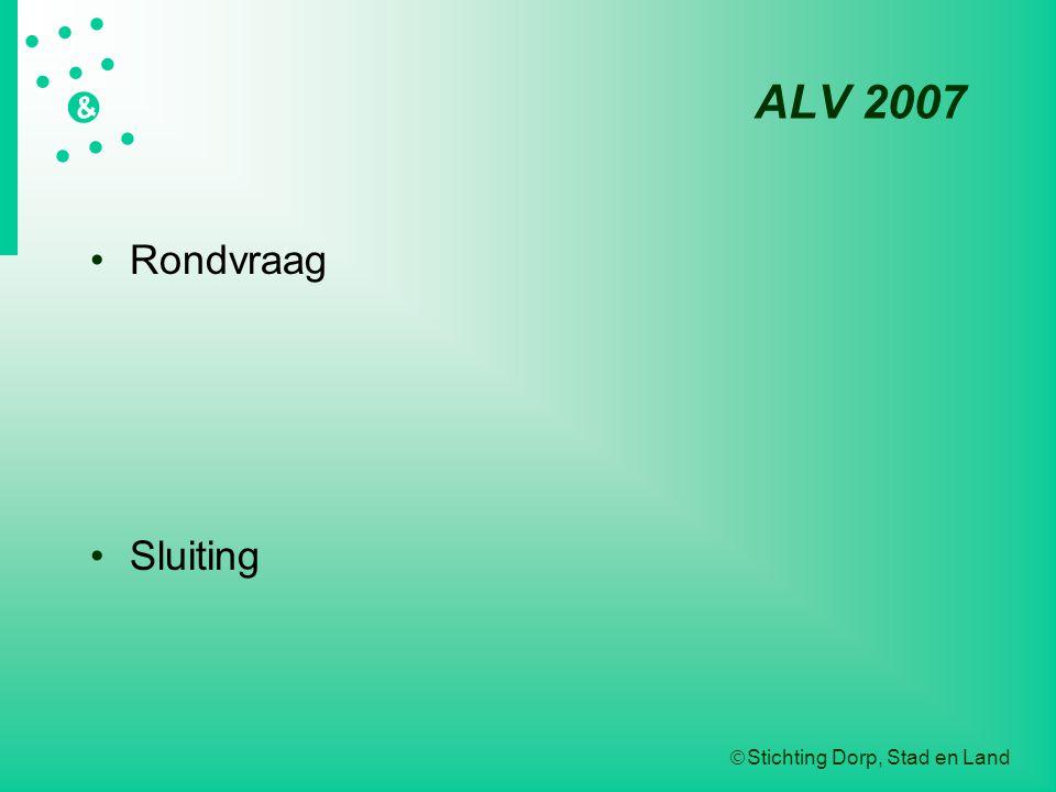 ALV 2007 Rondvraag Sluiting
