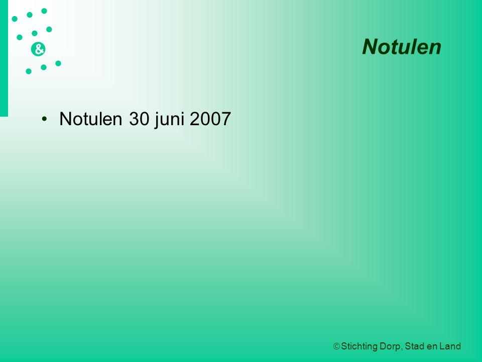 Notulen Notulen 30 juni 2007 L:presentaties/algemene ledenvergadering2002