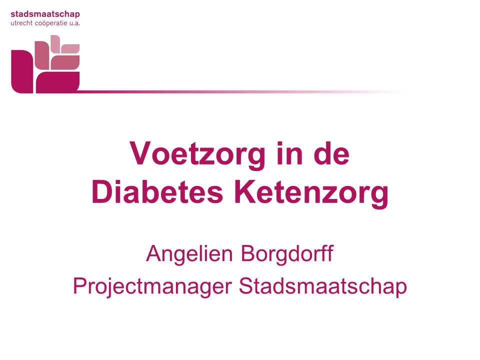 Voetzorg in de Diabetes Ketenzorg