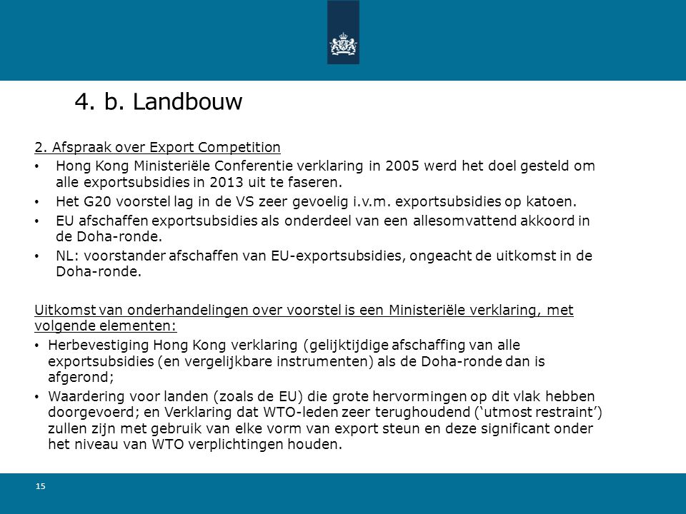 4. b. Landbouw 2. Afspraak over Export Competition