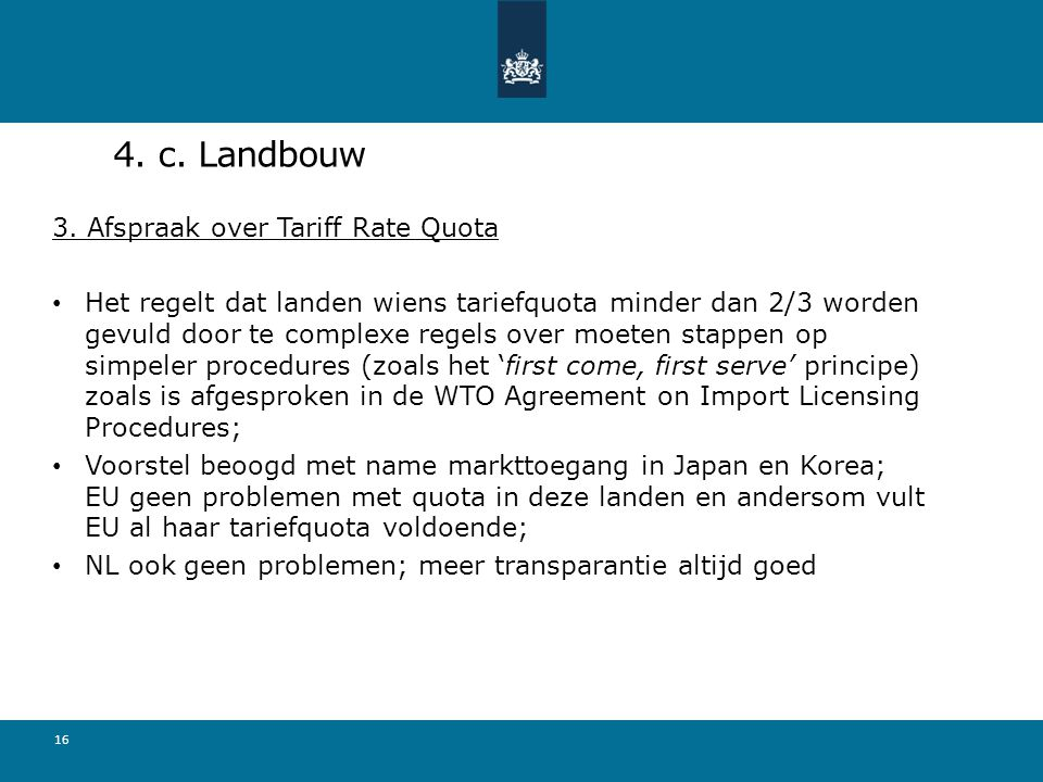 4. c. Landbouw 3. Afspraak over Tariff Rate Quota