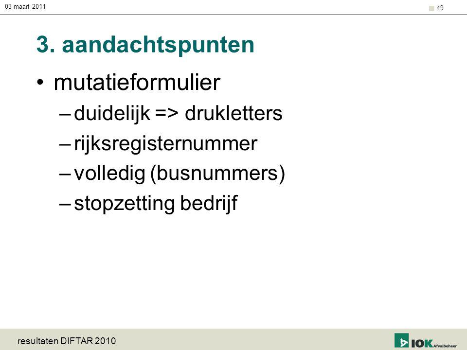 3. aandachtspunten mutatieformulier duidelijk => drukletters