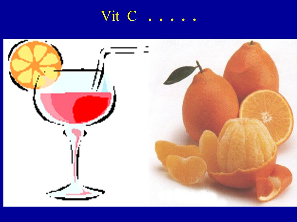Vit C . . . . .