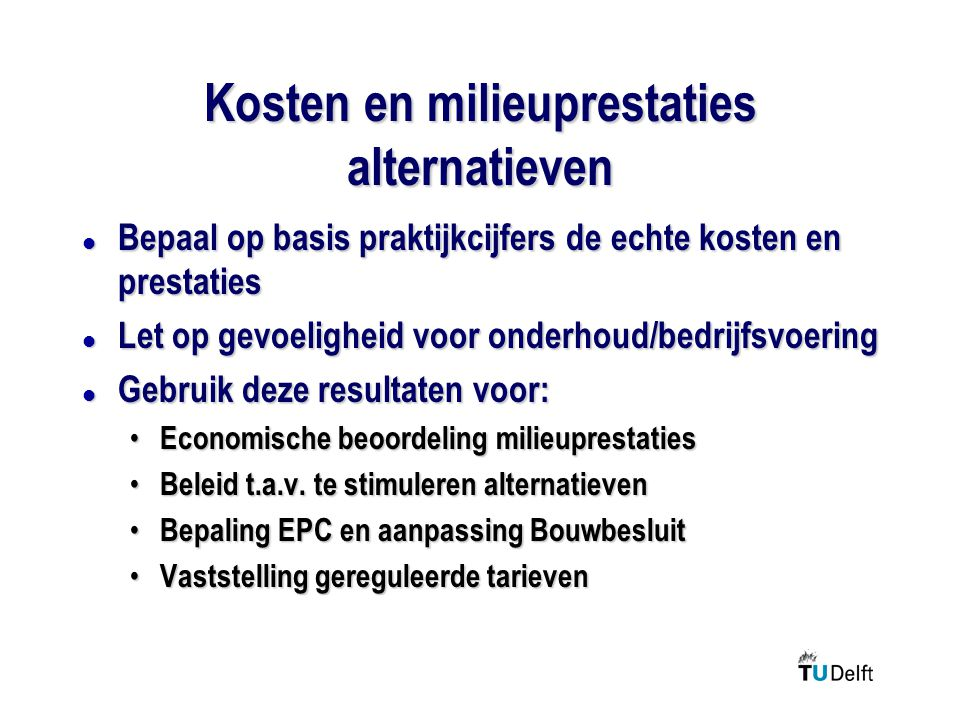 Kosten en milieuprestaties alternatieven
