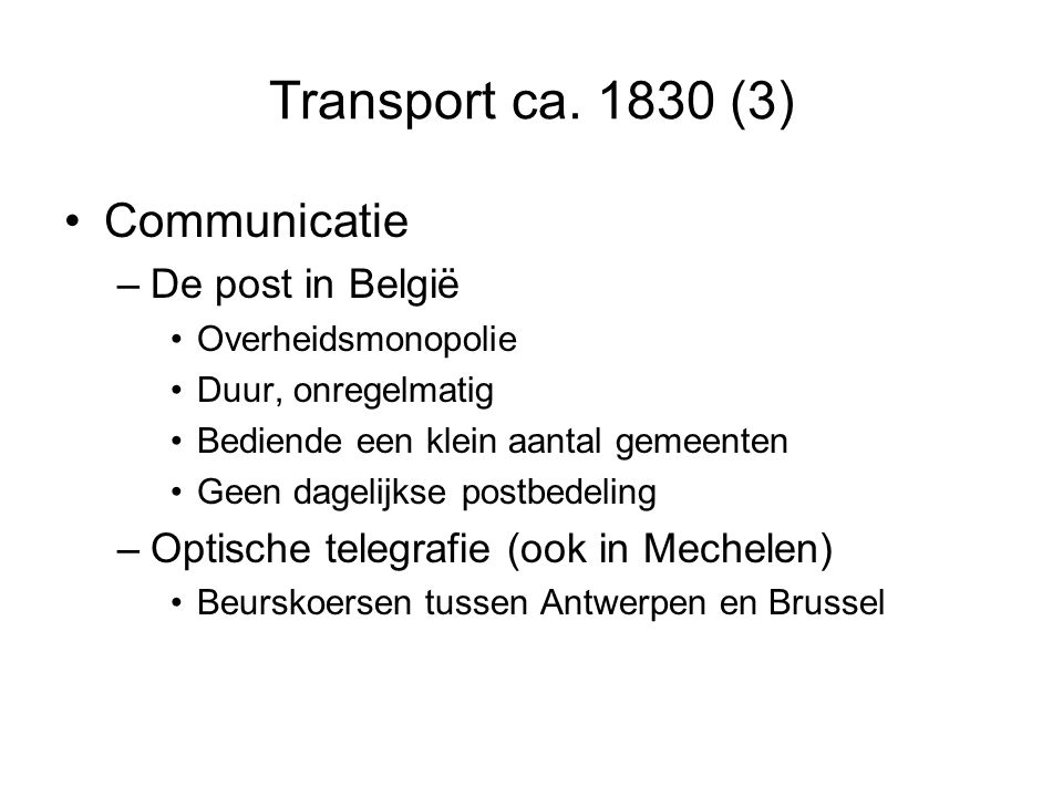Transport ca. 1830 (3) Communicatie De post in België