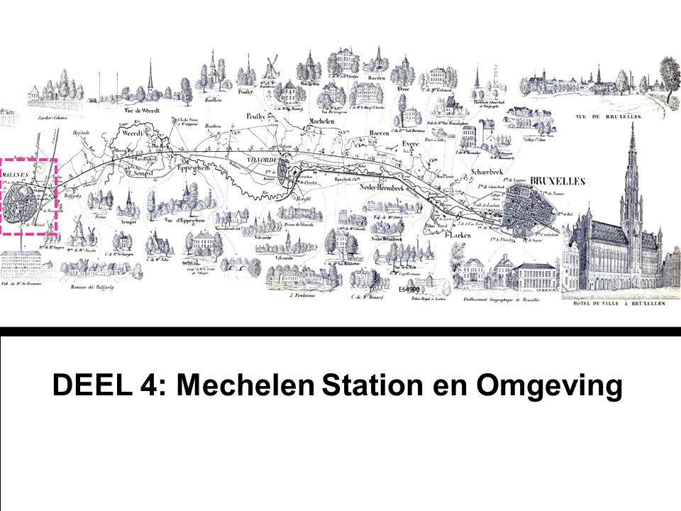 DEEL 4: Mechelen Station en Omgeving