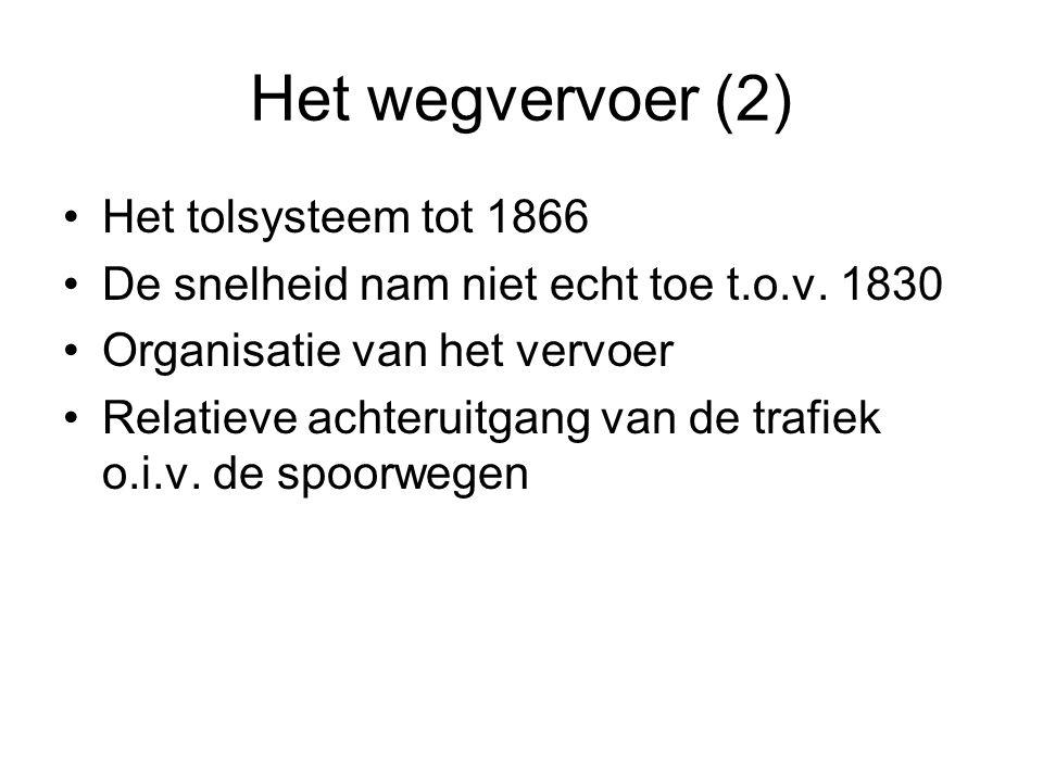 Het wegvervoer (2) Het tolsysteem tot 1866