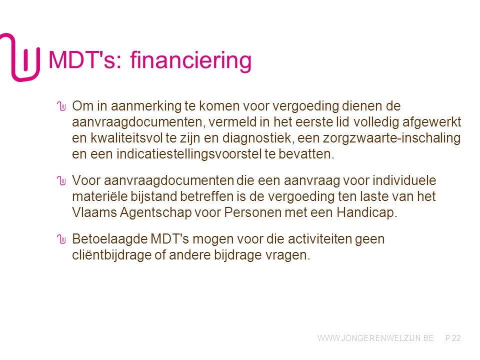 MDT s: financiering
