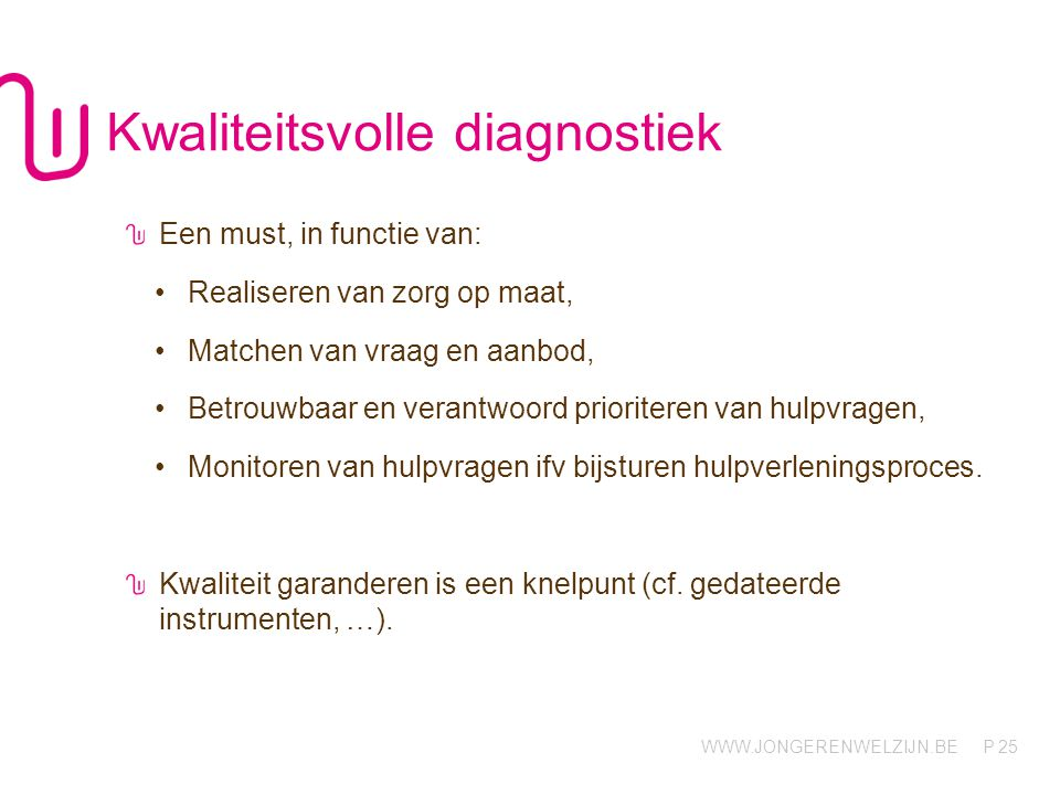 Kwaliteitsvolle diagnostiek
