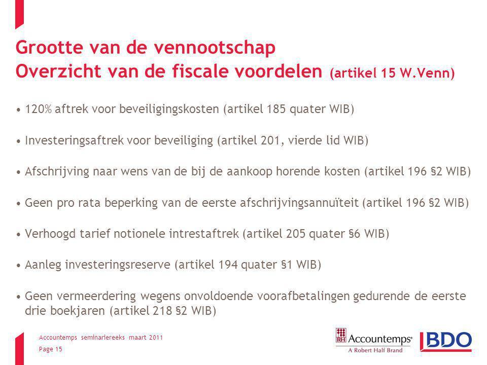 Grootte van de vennootschap Overzicht van de fiscale voordelen (artikel 15 W.Venn)