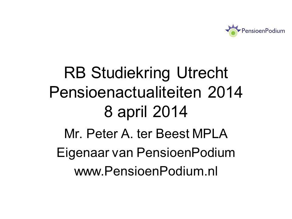 RB Studiekring Utrecht Pensioenactualiteiten 2014 8 april 2014