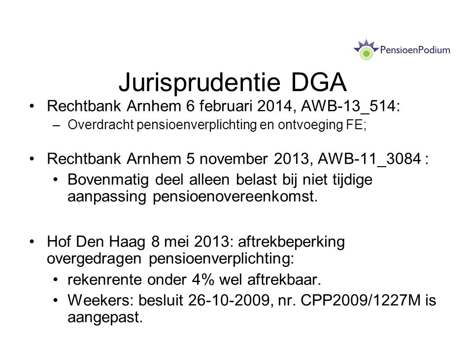 Jurisprudentie DGA Rechtbank Arnhem 6 februari 2014, AWB-13_514: