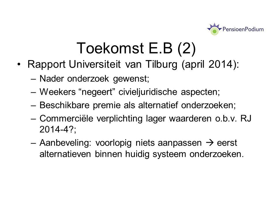 Toekomst E.B (2) Rapport Universiteit van Tilburg (april 2014):