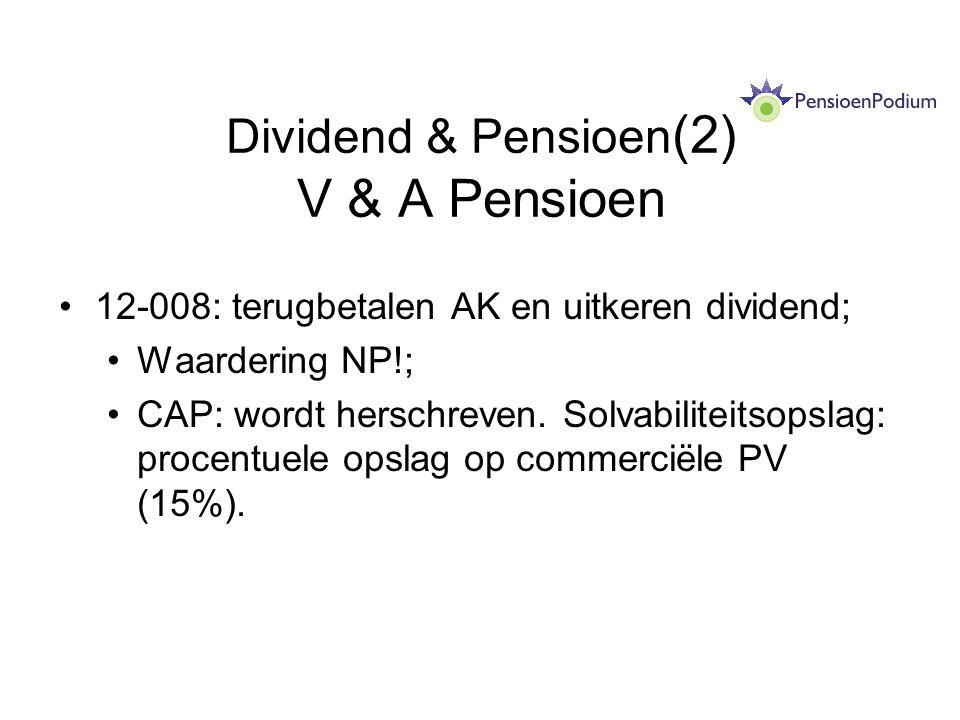 Dividend & Pensioen(2) V & A Pensioen