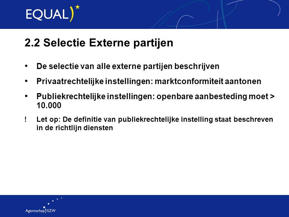 2.2 Selectie Externe partijen