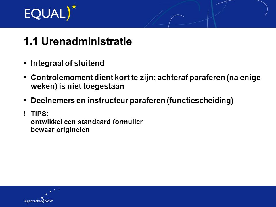 1.1 Urenadministratie Integraal of sluitend