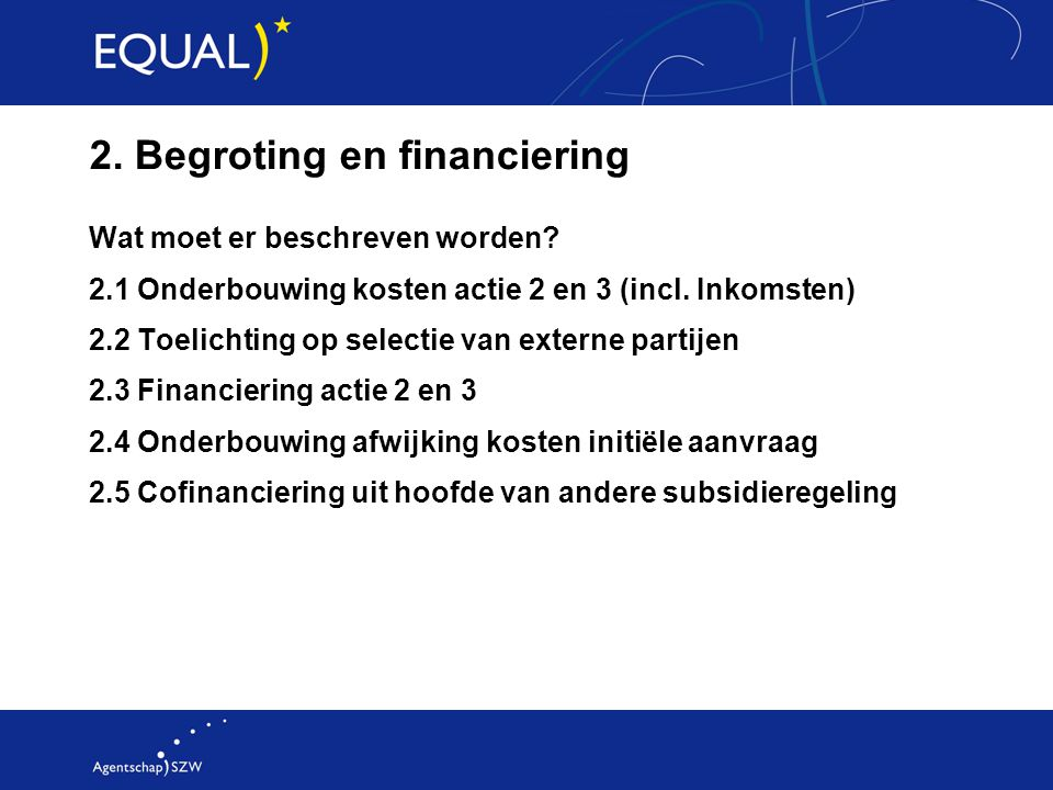2. Begroting en financiering