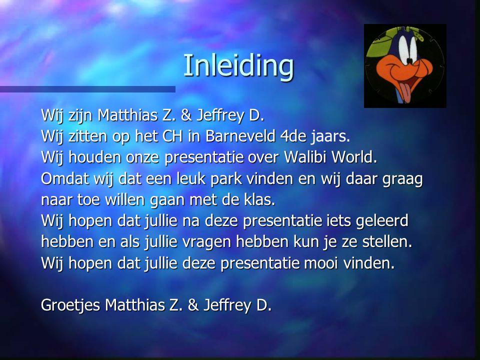 Inleiding Wij zijn Matthias Z. & Jeffrey D.
